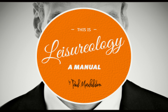 This Is Leisureology: A Manual